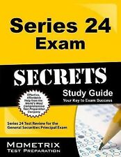 Series 24 Exam Secrets Study Guide : Series 24 Test Review for the General...