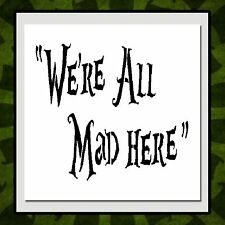 "6 X 6 STENCIL Alice in Wonderland/Cheshire Cat Quote: ""We're All Mad Here"""
