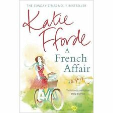A French Affair by Katie Fforde, Book, New (Paperback)