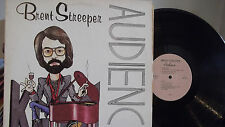 BRENT STREEPER AUDIENCE LP ON PRIVATE SELF PRODUCED RECORD LIMITED AVAAILABITLIT