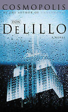 Cosmopolis by Don DeLillo (QPD edition paperback, 2004)
