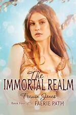 The Immortal Realm (Faerie Path, Book 4)-ExLibrary