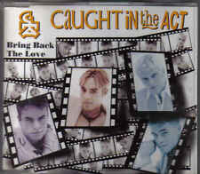 Caught In The Act-Bring Back the Love cd maxi single