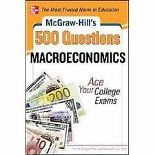 McGraw-Hill's 500 Macroeconomics Questions: Ace Your College Exams: 3 Reading Te