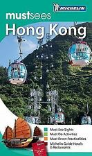 Michelin Must Sees Hong Kong (Must See Guides/Michelin) by Michelin Travel & Li