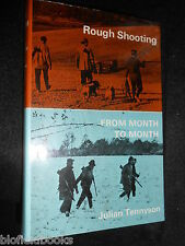 Rough Shooting from Month to Month by Julian Tennyson - 1965 - Gun Sport/Hunting