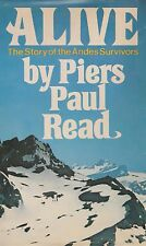 Alive - Piers Paul Read (1st. E.) (Crash in the Andes in 1972, Fairchild FH-227)