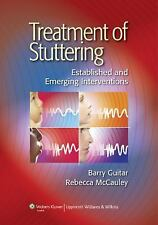 Treatment of Stuttering : Established and Emerging Interventions by Rebecca McCa