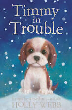 Timmy in Trouble by Holly Webb (Paperback, 2008)