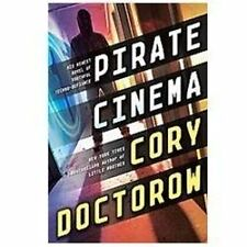 Pirate Cinema 2012 by Doctorow, Cory 0307879577 X-Library