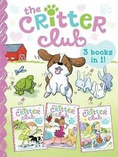 The Critter Club : Amy and the Missing Puppy; All about Ellie; Liz Learns a...