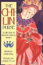 The Ch'i-lin Purse: A Collection of Ancient Chinese Stories Sunburst Book