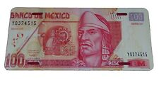 Nezahualcoyotl 100 MEXICAN PESO LICENSE PLATE 6 X 12 INCHES ALUMINUM NEW