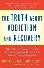 The Truth About Addiction and Recovery, Archie Brodsky, Stanton Peele, Acceptabl
