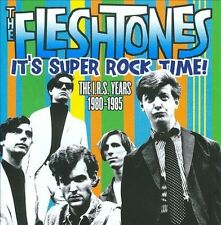 THE FLESHTONES It's Super Rock Time! CD NEW Raven Comp. The IRS Years 1980-1985