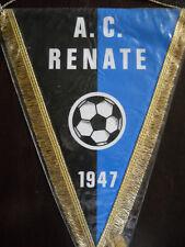 GAGLIARDETTO A.C. RENATE CALCIO - pennant wimpel fanion