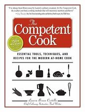 The Competent Cook: Essential Tools, Techniques, and Recipes for the M-ExLibrary