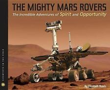2011 The Mighty Mars Rovers by Elizabeth Rusch Scholastic book soft cover