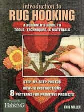 Introduction to Rug Hooking : A Beginner's Guide to Tools, Techniques, and...