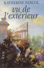Vu de l'exterieur.Katherine PANCOL.France loisirs P002