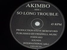 Akimbo:  So Long Trouble   UK   EX   7""