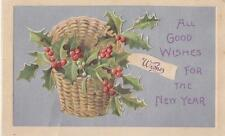 """All Good Wishes for the New Year""  Post Card"