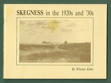 SKEGNESS IN THE 1920S AND '30S - WINSTON KIME P/B LOTS OF ILLUS, INFO