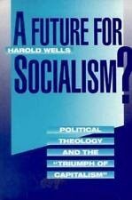 "A Future for Socialism?: Political Theology and the ""Triumph of Capita-ExLibrary"