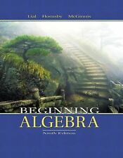 Beginning Algebra by John Hornsby, Terry McGinnis and Margaret L. Lial (2003,...