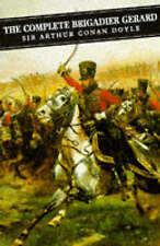 The Complete Brigadier Gerard Stories by Sir Arthur Conan Doyle (Paperback,...