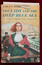 THE LADY AND THE DEEP BLUE SEA BY GARLAND ROARK