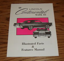 1969 Lincoln Continental Mark III Illustrated Facts & Features Manual 69