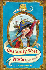 Alan MacDonald Custardly Wart: Pirate (Third Class) (History of Warts) Very Good