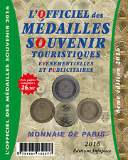 CATALOGUE L'OFFICIEL DES MÉDAILLES SOUVENIR OMS MONNAIE DE PARIS COTATIONS 2016