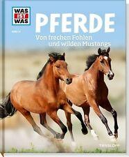 WAS IST WAS Band 27: PFERDE Von frechen Fohlen und wilden Mustangs, NEUAUFLAGE