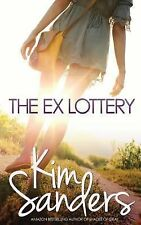 The Ex Lottery by Kim Sanders (2014, Paperback)