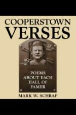 Cooperstown Verses: Poems about Each Hall of Famer