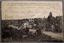 SERMAIZE LES BAINS VUE GENERALE   BOMBARDEMENTS GUERRE 1914       postcard