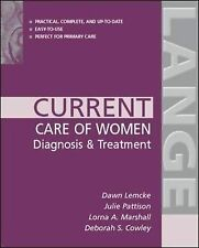 Current Care of Women: Diagnosis & Treatment: Diagnosis and Treatment (Lange Cur