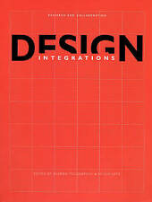 Design Integrations – Research and Collaboration, Sharon Poggenpohl