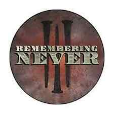 REMEMBERING NEVER 1-inch BADGE Button Pin Spikes- logo NEW OFFICIAL MERCHANDISE