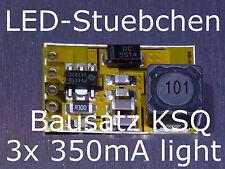3x Bausatz LED KSQ Extraleicht 350mA, Konstantstromquelle, Kit