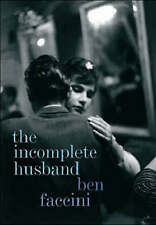 The Incomplete Husband,Faccini, Ben,Good Book mon0000047787