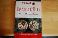 The Smart Collector (United States Coins) by the Editors of Coin World
