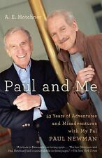 Paul and Me: Fifty-three Years of Adventures and Misadventures with My Pal Paul