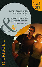 Lock, Stock and Secret Baby/Hook, Line and Shotgun Bride (Mills & Boon Intrigue)
