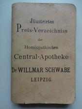 Illustriertes Preisverzeichnis der Homöopathischen Central-Apotheke Schwabe 1897