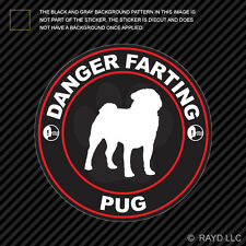 Danger Farting Pug Sticker Decal Self Adhesive Vinyl dog canine pet