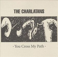 You Cross My Path, The Charlatans UK, New Enhanced