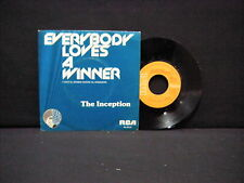 The Inception – Everybody Loves A Winner / Now I'm A Woma ' 7'' VG++ / N.MINT